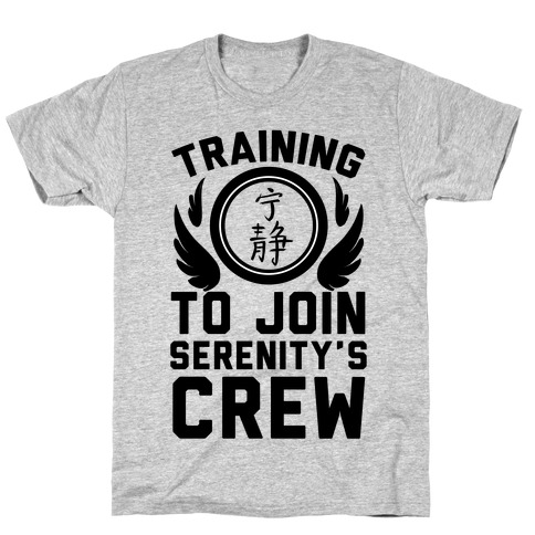 Training to Join Serenity's Crew Mens T-Shirt