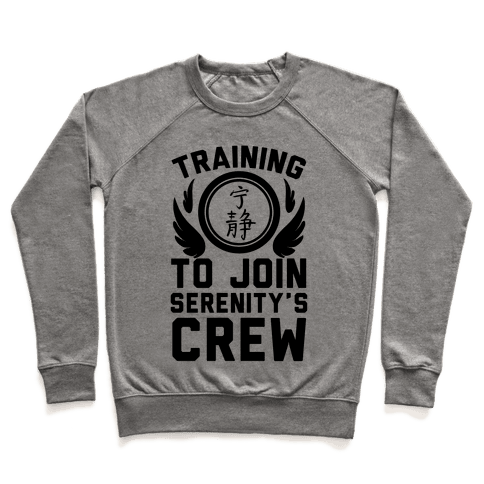 Training to Join Serenity's Crew Pullover