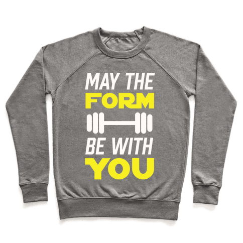 May The Form Be With You Pullover