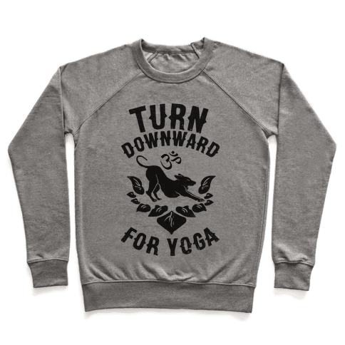 Turn Downward For Yoga Pullover