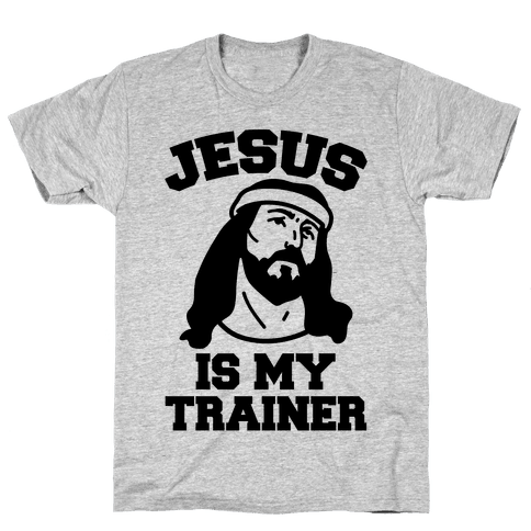 Jesus Is My Trainer