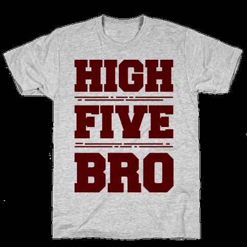 High Five Bro  Mens T-Shirt