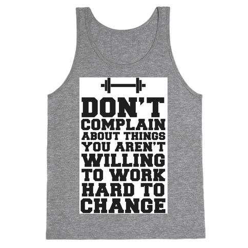 Don't Complain, Work Hard Tank Top