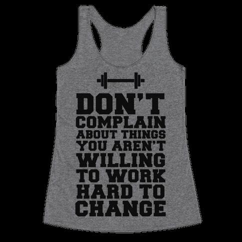 Don't Complain, Work Hard Racerback Tank Top