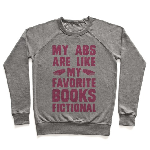 My Abs are Like My Favorite Books, Fictional (Pink) Pullover