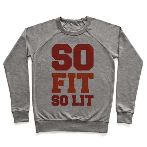 So Fit So Lit Pullover
