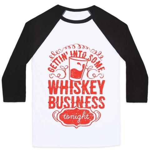Whiskey Business Baseball Tee
