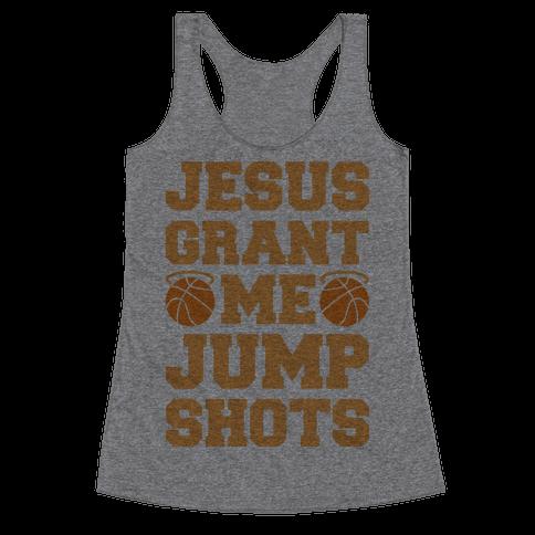 Jesus Grant Me Jump Shots