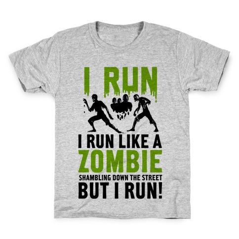 I Run Like a Zombie Shambling Down the Street... Kids T-Shirt