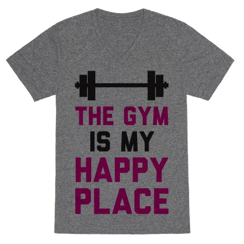The Gym Is My Happy Place V-Neck Tee Shirt