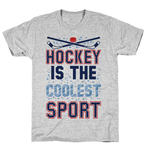 Hockey Is The Coolest Sport