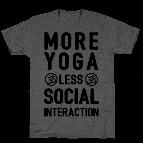 More Yoga Less Social Interaction