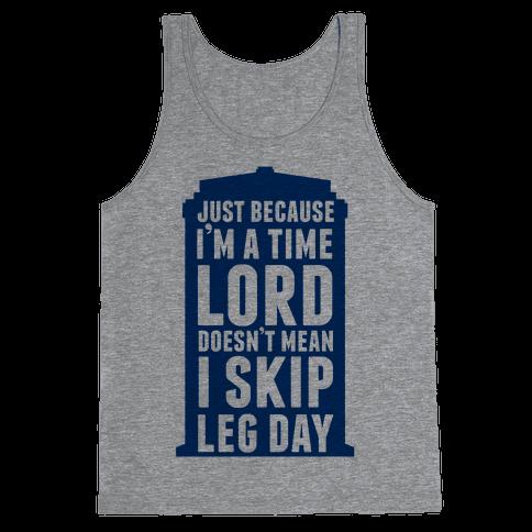 Time Lord Leg Day Tank Top