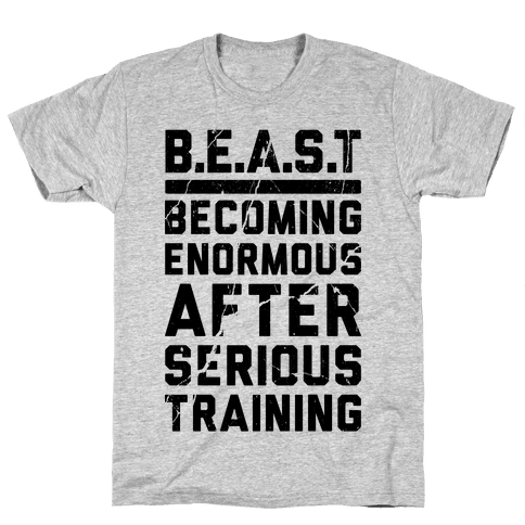B.E.A.S.T Mens T-Shirt