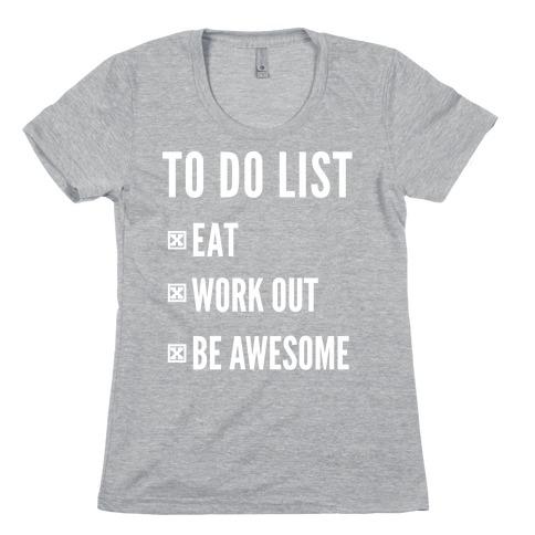 To Do List Womens T-Shirt