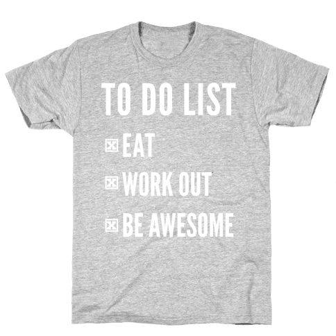 To Do List Mens T-Shirt