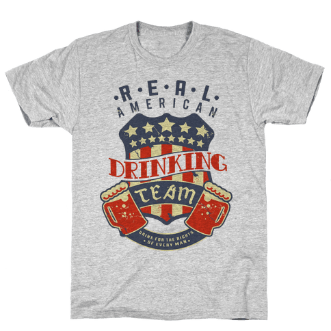 Real American Drinking Team Mens T-Shirt