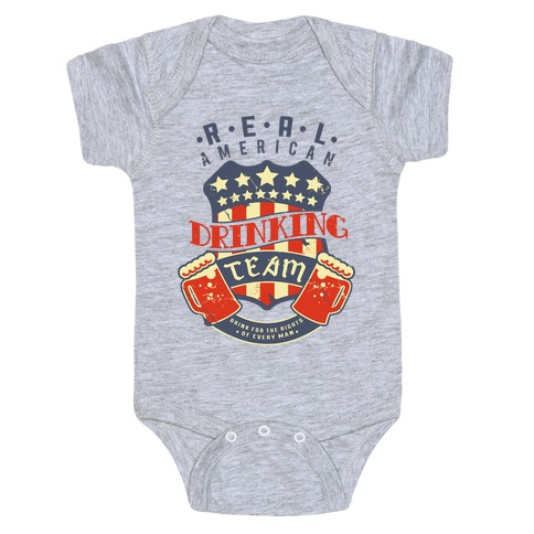 Real American Drinking Team Baby Onesy