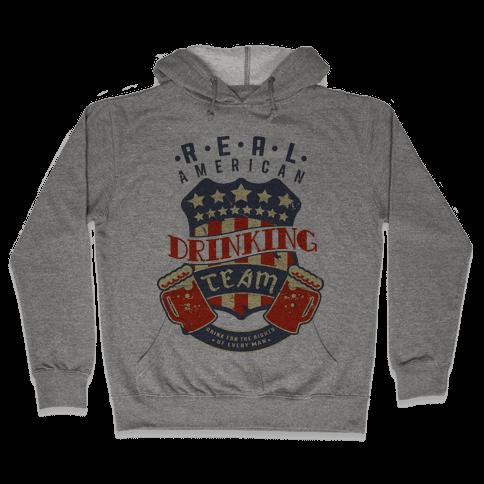 Real American Drinking Team Hooded Sweatshirt