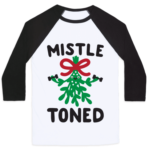 MistleTONED Baseball Tee