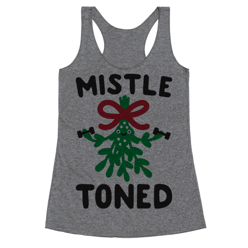 MistleTONED Racerback Tank Top