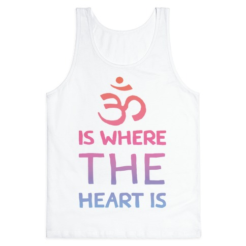 Om Is Where The Heart Is Tank Top