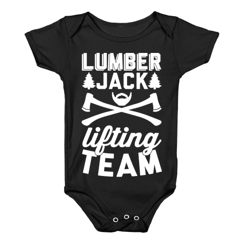 Lumberjack Lifting Team Baby Onesy