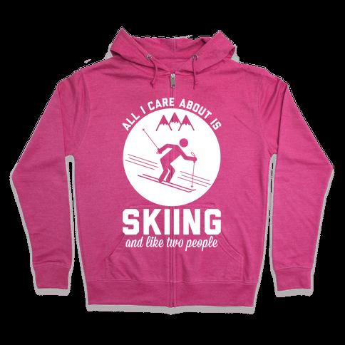 Skiing and Like Two People Zip Hoodie