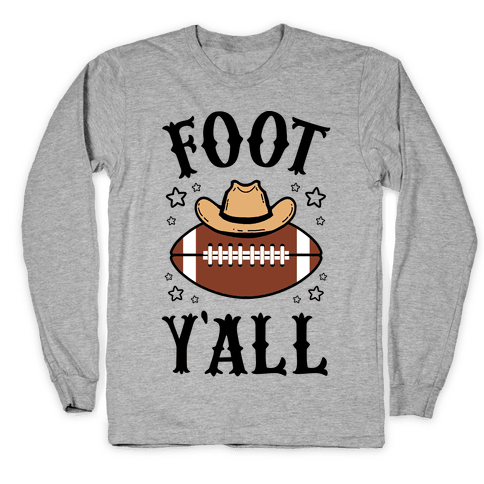 Footy'all Long Sleeve T-Shirt