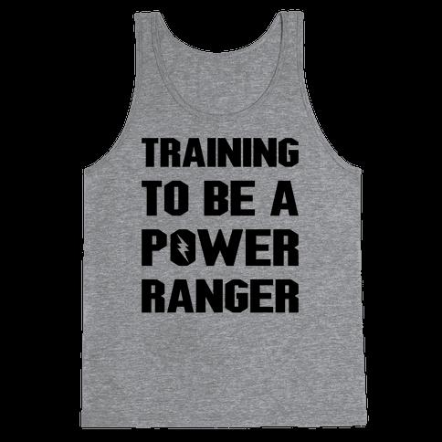 Training To Be A Power Ranger Parody Tank Top