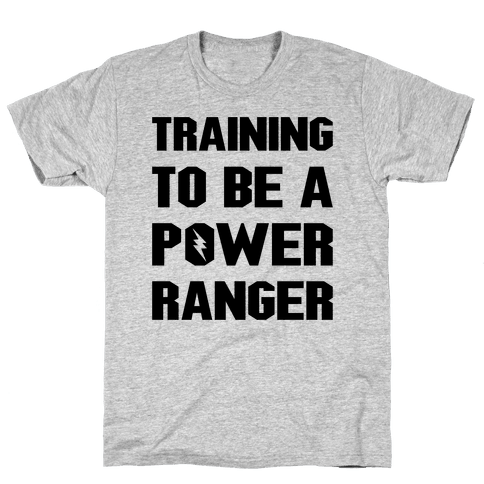 Training To Be A Power Ranger Parody Mens T-Shirt