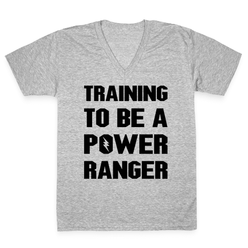 Training To Be A Power Ranger Parody V-Neck Tee Shirt