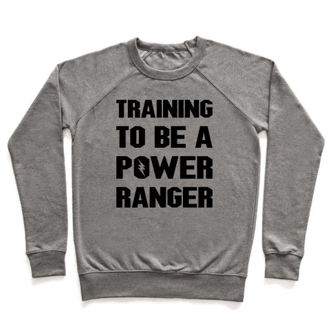 Training To Be A Power Ranger Parody Pullover