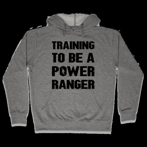 Training To Be A Power Ranger Parody Hooded Sweatshirt
