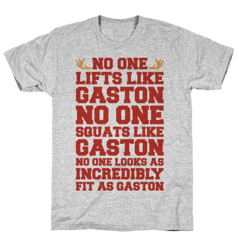 No One Lifts Like Gaston Parody T-Shirt