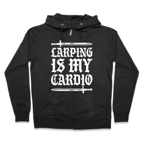 Larping Is My Cardio White Print Zip Hoodie