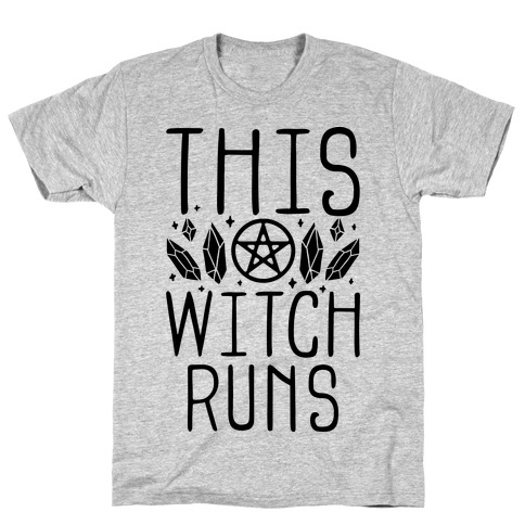 This Witch Runs T-Shirt