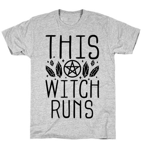 This Witch Runs T-Shirt