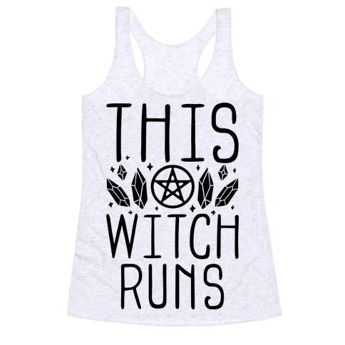 This Witch Runs Racerback Tank Top