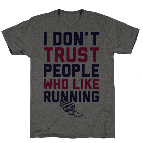 I Don't Trust Runners