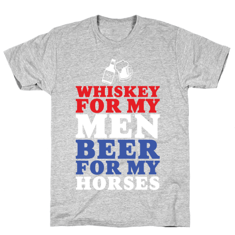 Whiskey For My Men  Mens T-Shirt
