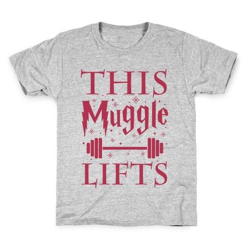 This Muggle Lifts Kids T-Shirt