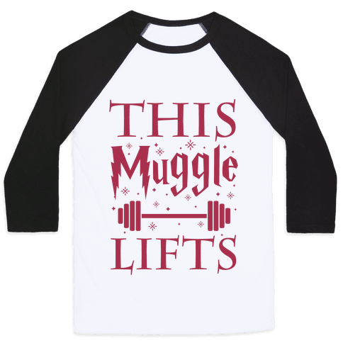 This Muggle Lifts Baseball Tee