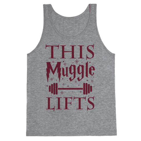 This Muggle Lifts Tank Top