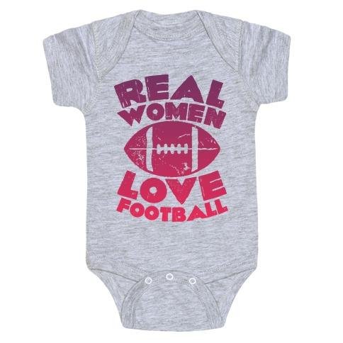 Real Women Love Football Baby Onesy