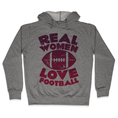 Real Women Love Football Hooded Sweatshirt