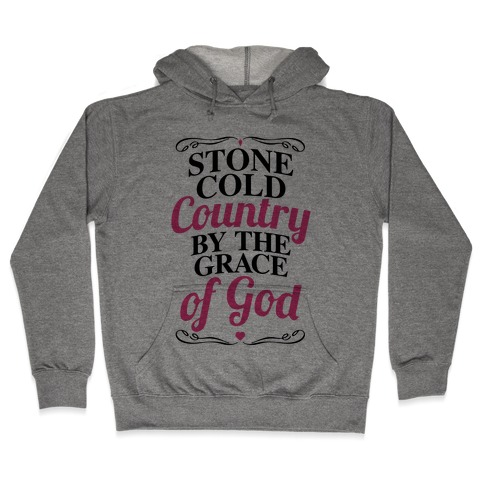 Stone Cold Country Hooded Sweatshirt
