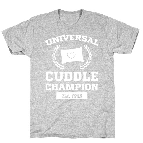 Universal Cuddle Champion T-Shirt