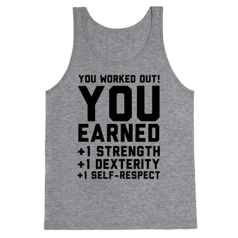 You Worked Out Tank Top