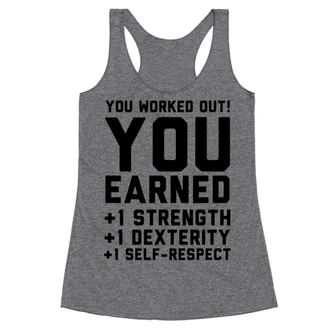 You Worked Out Racerback Tank Top